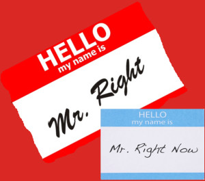 MrRight or MrRight Now